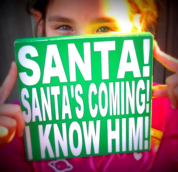 Santas Coming I Know Him Green and White by blockpaperscissors, $15.00