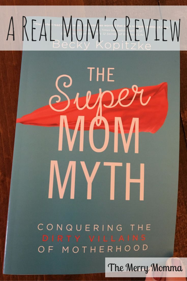 Find out what this mom and book enthusiast thought about The Supermom Myth: Conquering the Dirty Villains of Motherhood