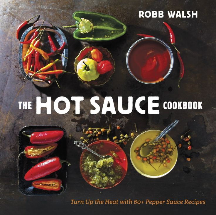 38 best chilli books images on pinterest books amazon and book this hot sauce cookbook from robb walsh is perfect for spicy food lovers forumfinder Gallery