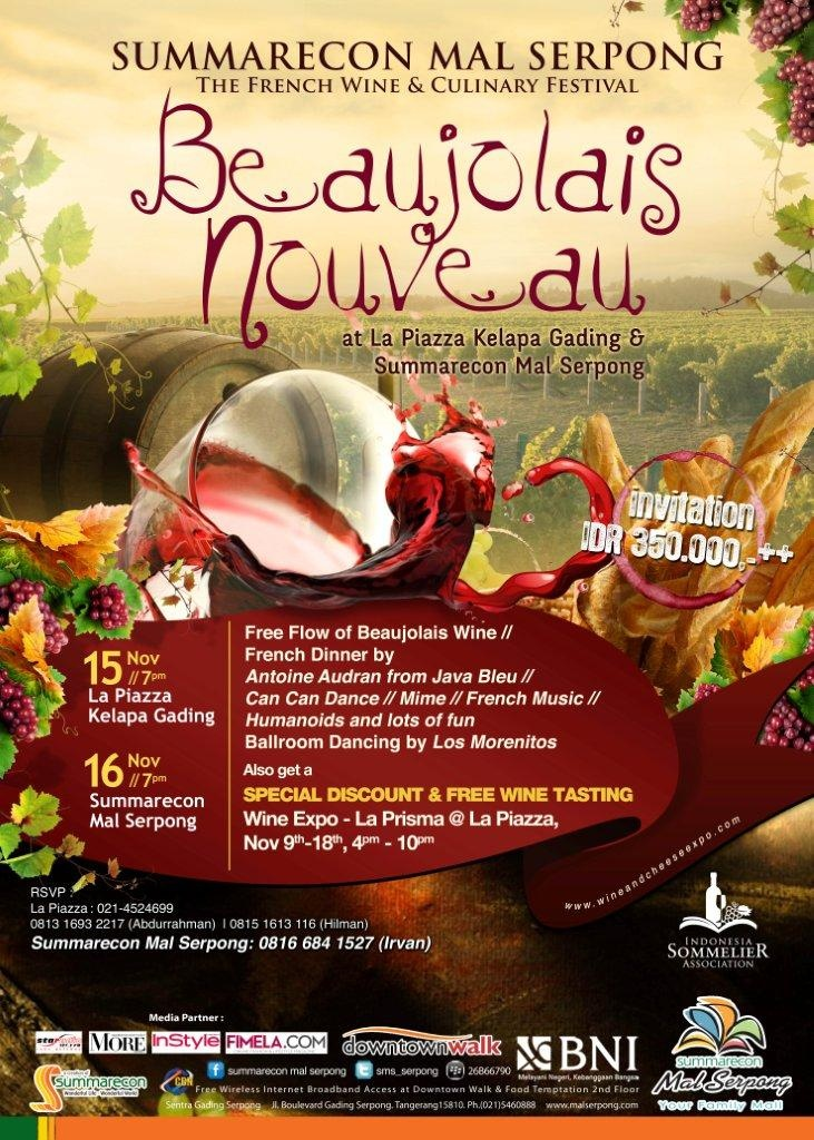COMING SOON!! Beaujolais Nouveau at Summarecon Mal Serpong, Nov 16, 2012. Be there!