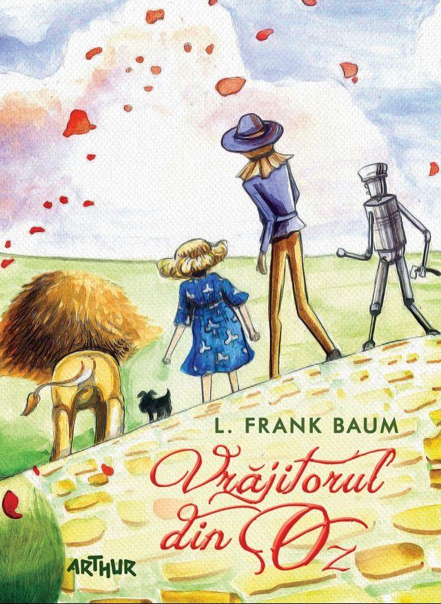 Vrăjitorul din Oz http://www.editura-arthur.ro/carte/vrajitorul-din-oz