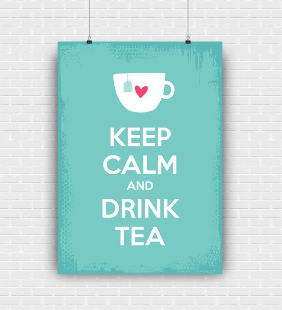 Keep Calm And Drink Tea printable art quote by GraphicCorner