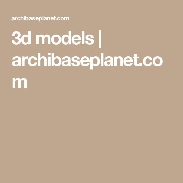 3d models | archibaseplanet.com