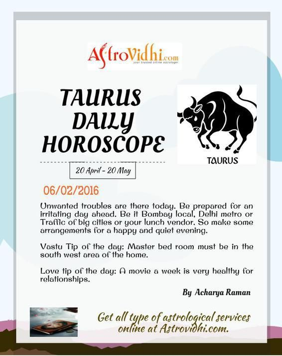 Get your Taurus Daily Horoscope (06/02/2016). Read your daily Horoscope online Hindi/English at AstroVidhi.com