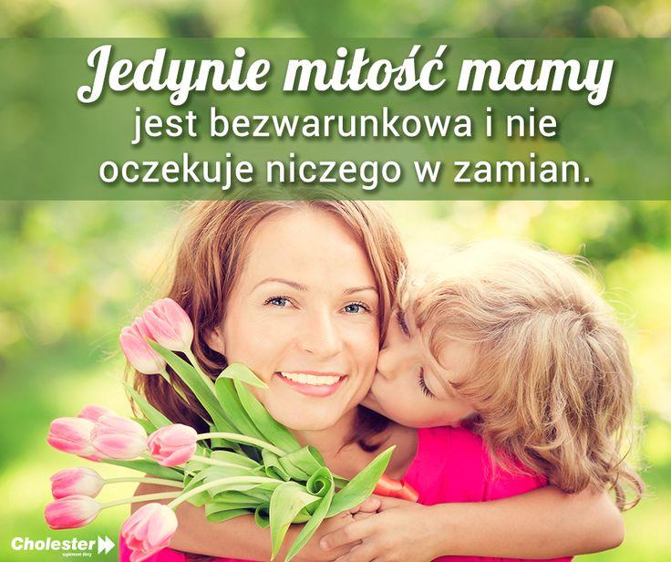 Każdej Mamie życzymy moc uśmiechu i zdrowia! :) #sentencje #mama #życzenia #złotemyśli