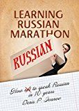 Free Kindle Book -   Learning Russian Marathon: How to Speak Russian in 10 Years