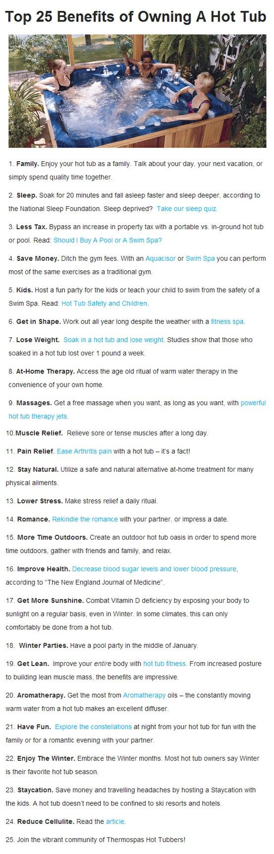 The Top 25 Benefits of Owning A Hot Tub - by Thermospas. We definitely have enjoyed a lot of these reasons!