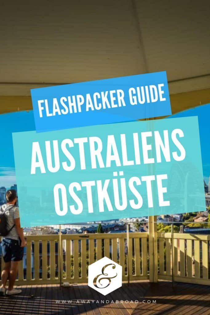 Reisetipps für Australien und die Ostküste ♥ Reiseroute für Flachpacker #flashpacking #australien #traumreisen #traumreiseziele