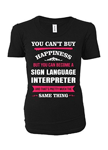 Happiness Is Being A Sign Language Interpreter. Cool Gift