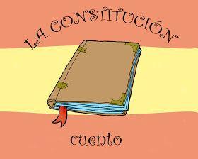 RECURSOS DE EDUCACION INFANTIL: CUENTO DE LA CONSTITUCIÓN