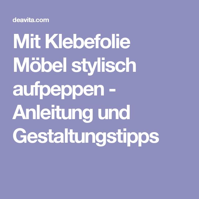 best 25+ klebefolie für möbel ideas on pinterest, Möbel