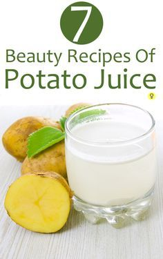 Top 7 Beauty Recipes Of Potato Juice : Dabbing potato juice on the skin on a regular basis has significant effects. It is great for treating blemishes, sunburns, dark circles, fine lines and dull skin.