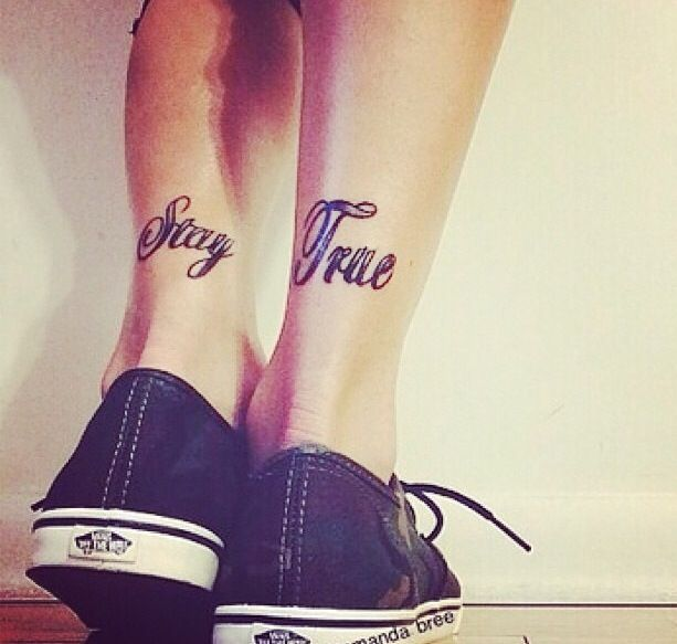 Stay true tattoo. I like this placement for a word tattoo.