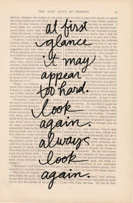 look again: Sayings, Inspiration, Life, Quotes, Truth, Wisdom, Thought