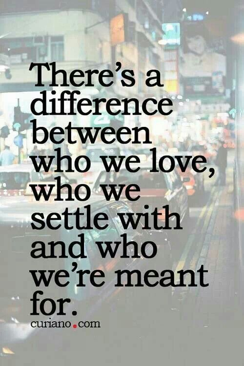Very true. Don't settle for what's comfortable or what others tell you is right.