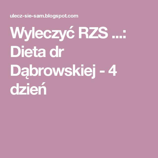 Wyleczyć RZS ...: Dieta dr Dąbrowskiej - 4 dzień
