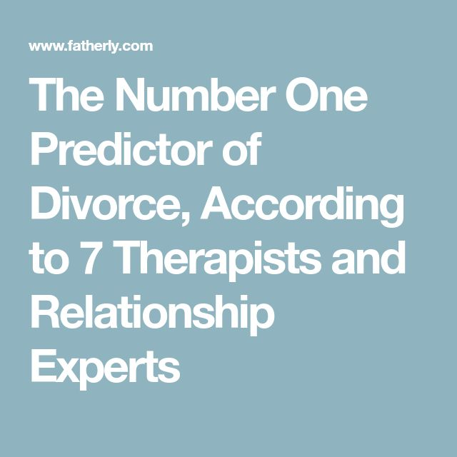 Why do people get divorced according 7 experts