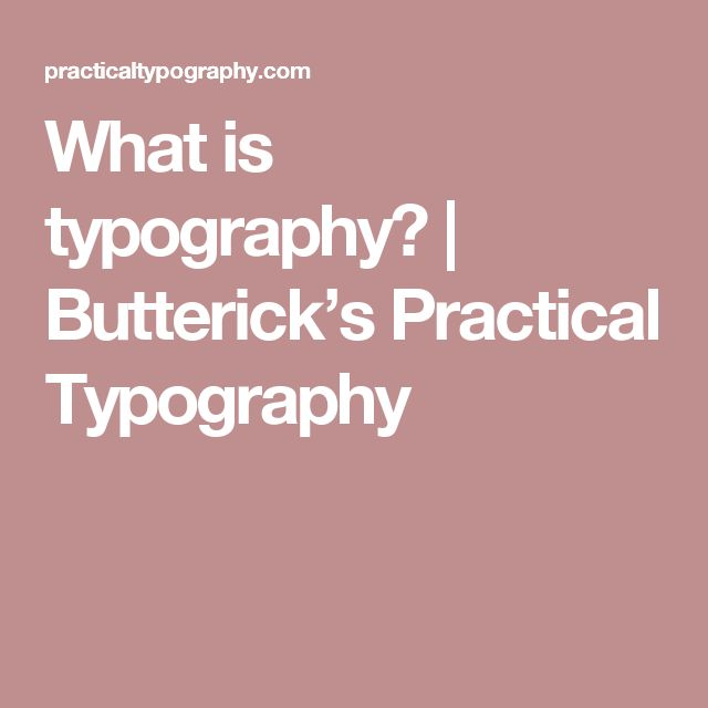 What is typography? | Butterick's Practical Typography