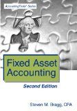 Fixed asset accounting / Steven M. Bragg.