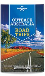 eBook Travel Guides and PDF Chapters from Lonely Planet: Outback Australia Road Trips Lonely Planet