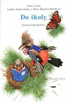 Do školy, 10. vydanie (Ľudmila Podjavorinská, Mária Rázusová-Martáková) Kniha