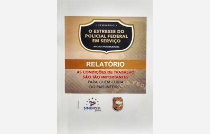 O Sindicato dos Policiais Federais da Bahia (Sindipol/BA), com o apoio da Federação Nacional dos policiais Federais (Fenapef), lançou no último mês, um relatório de pesquisa sobre o estresse do polici ...