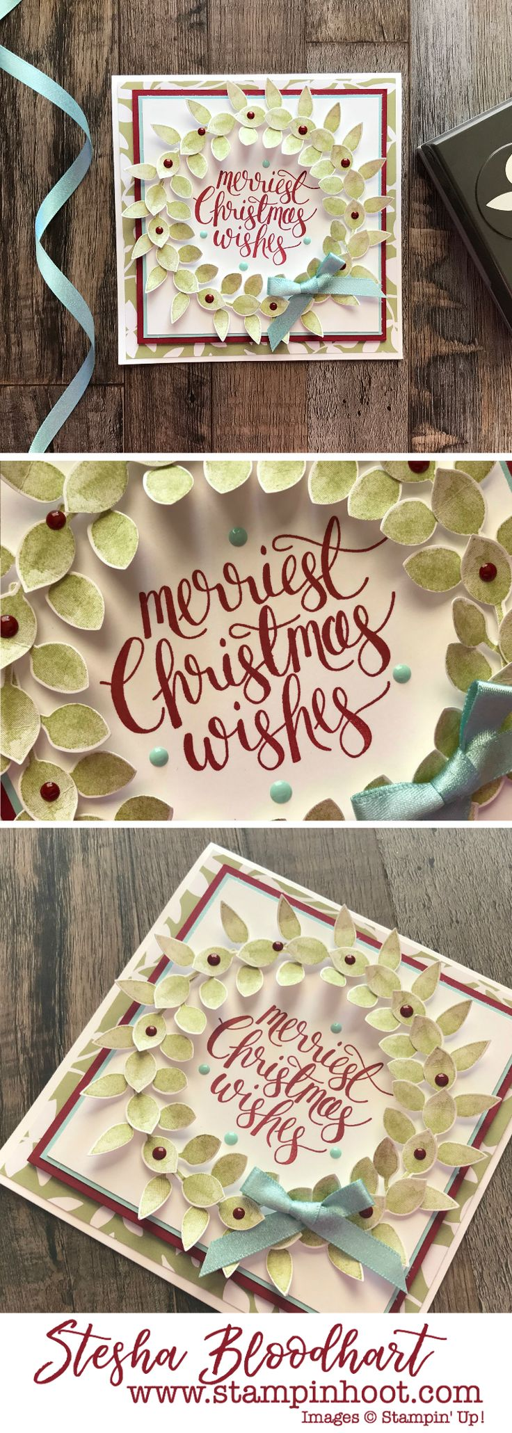 A Wreath Created with the Leaf Punch for #GDP113 Color Challenge. Merriest Christmas Wishes, Watercolor Christmas Stamp Set by Stampin' Up! Painted Harvest by Stampin' Up! #steshabloodhart #stampinhoot