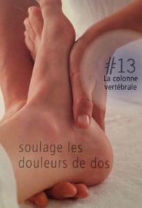 La réflexologie des pieds - La colonne vertébrale : soulage les douleurs de dos