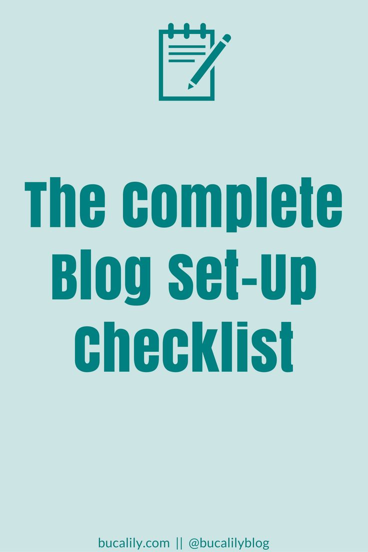 The Complete Blog Set-Up Checklist | Set-Up Domain and Hosting, WordPress Settings, Add a Header Image, Site Icon, Plugins and more.