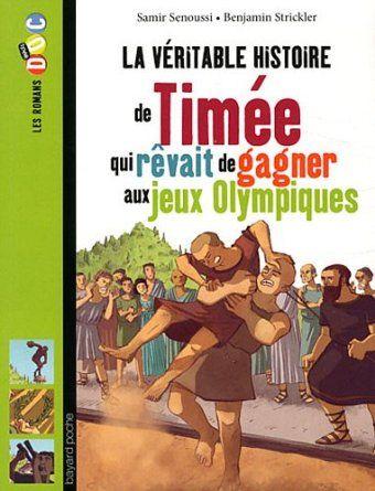 La véritable histoire de Timée qui rêvait de gagner aux jeux Olympiques: Amazon.fr: Samir Senoussi, Benjamin Strickler: Livres