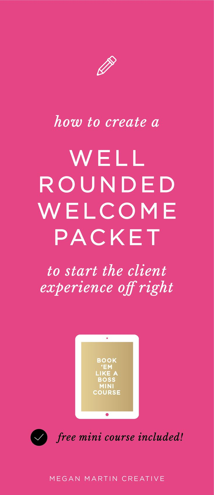 Ready to elevate your client experience from day one? Designing a well rounded Welcome Packet for your service based business is the key to a successful client relationship! On Megan Martin Creative, brand, branding, marketing, brand design, wedding planner welcome packet, ideal client, client communication, office policies, workflow, business tips, business strategy, how to grow your business
