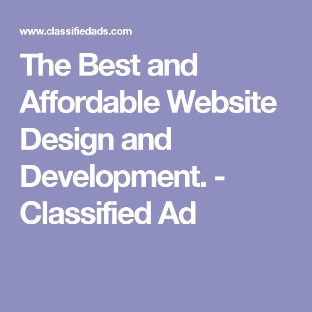 The Best and Affordable Website Design and Development. - Classified Ad