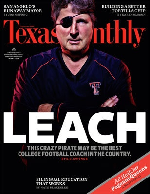 Mike Leach on Texas Monthly. Texas Tech Red Raiders.