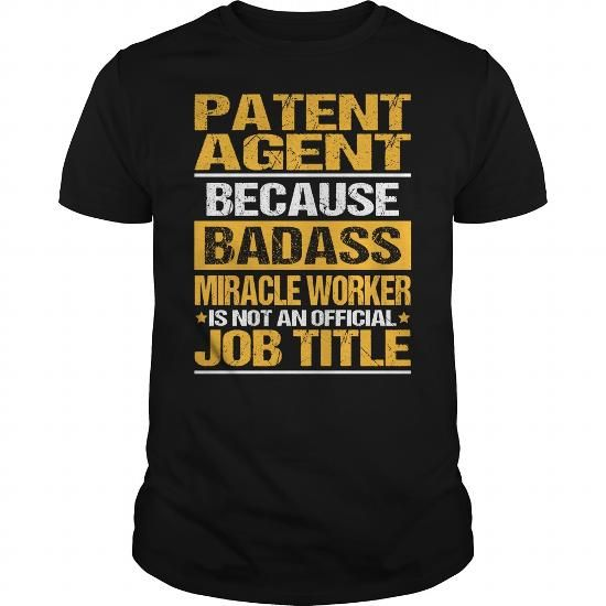 Awesome Tee For Patent Agent T Shirts, Hoodies. Check Price ==► https://www.sunfrog.com/LifeStyle/Awesome-Tee-For-Patent-Agent-134534593-Black-Guys.html?41382