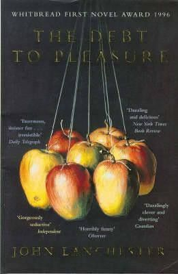 July ¦¦ The Debt to Pleasure by John Lanchester.