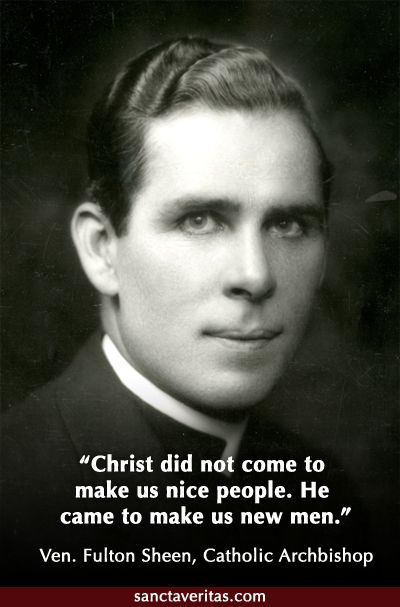 Venerable Fulton Sheen                                                                                                                                                                                 More