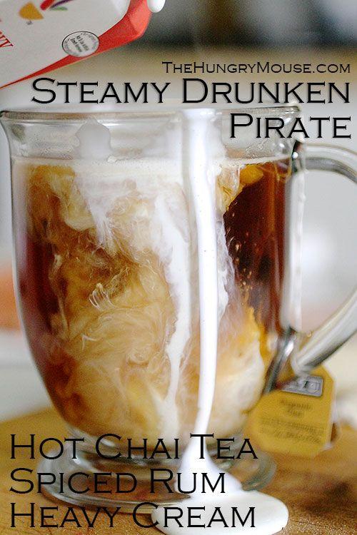 Steamy Drunken Pirate: Best chai tea cocktail ever #drinks #cocktails #drinkrecipes