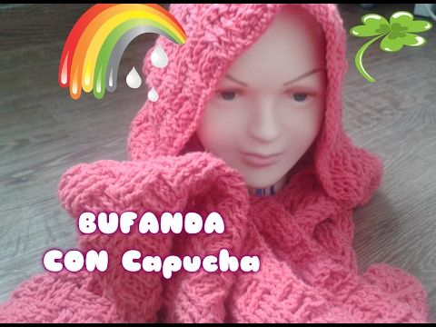 BUFANDA CON CAPUCHA CROCHET DE LANA TEJIDA - YouTube