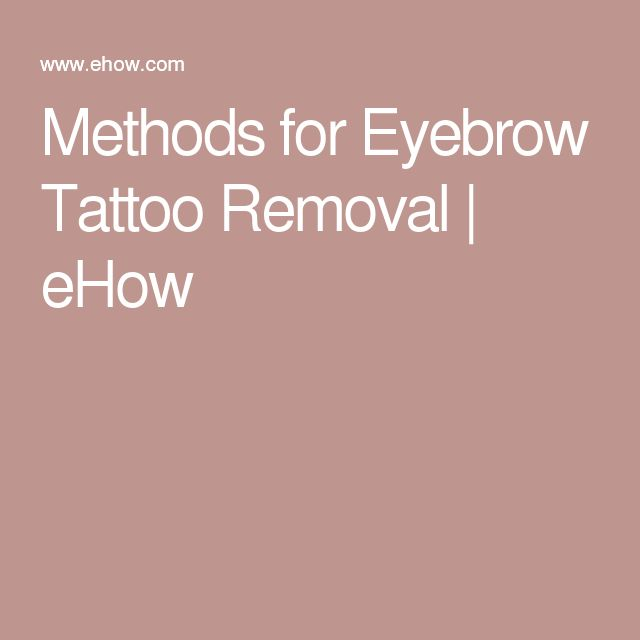 Methods for Eyebrow Tattoo Removal | eHow