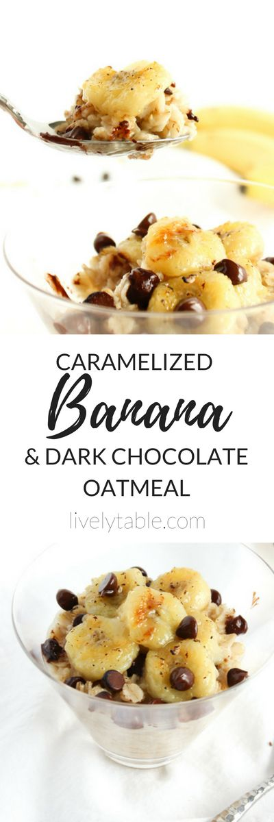 Sweet caramelized bananas and smooth dark chocolate chips make this caramelized banana dark chocolate oatmeal feel more like a luxurious dessert than a healthy breakfast! (vegan, gluten-free)| via livelytable.com