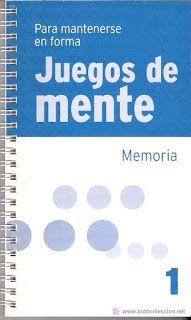 Juegos para desarrollar la memoria. Colección de libros Juegos de mente, libros de Agilidad mental. En pdf, para descargar