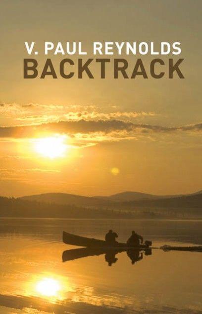 Backtrack by V. Paul Reynolds.