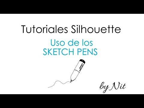 Tutorial básico de uso de los Sketch Pens de Silhouette (Español).