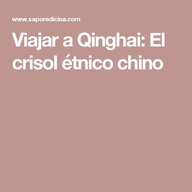 Viajar a Qinghai: El crisol étnico chino