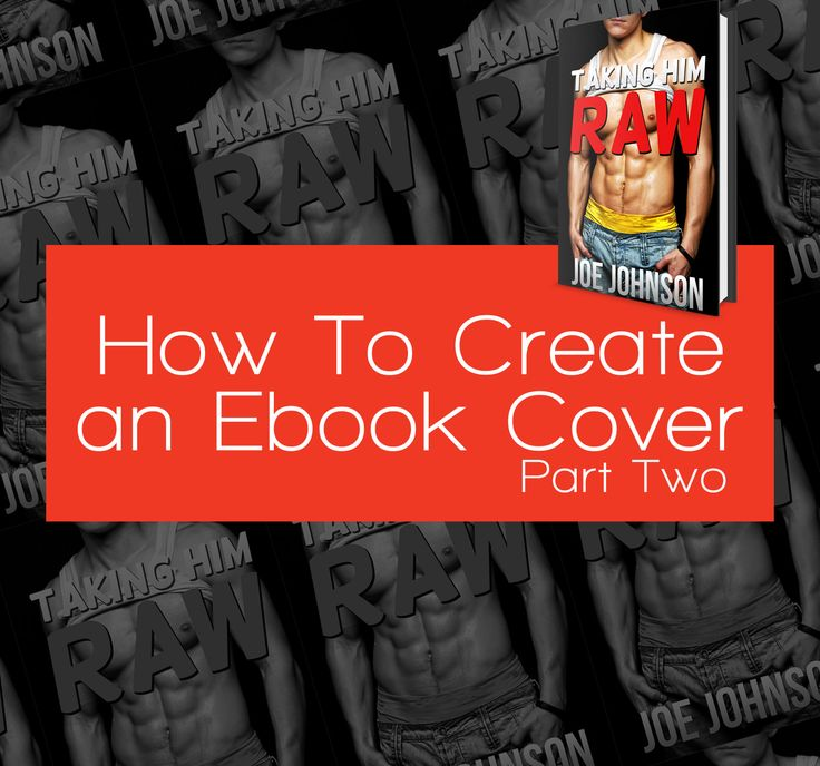 How to Create an Ebook Cover: Part Two | A Simple Erotica Ebook Cover  #erotica #blog #tutorial #kindle