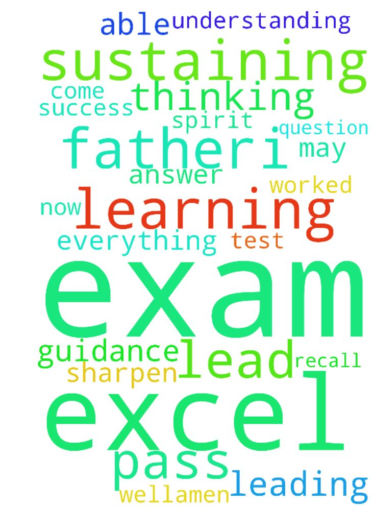 Prayer for exam success - � Father,I pray that you would help me pass this exam. Thank you for your guidance in leading me to this study and for sustaining me as I have worked for this qualification. I ask now that your spirit would lead me. Come sharpen my thinking and help me to excel in this test of my learning and understanding. May I be able to recall everything I need from my studies and answer each question well.�Amen. � Posted at: https://prayerrequest.com/t/766 #pray #prayer…