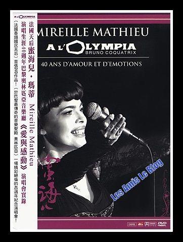 Mireille Mathieu, Les amis de Mireille Mathieu-Le blog, site : Mireille Mathieu - DVD - 40 ans d'amour et d'émotions. TAIWAN.