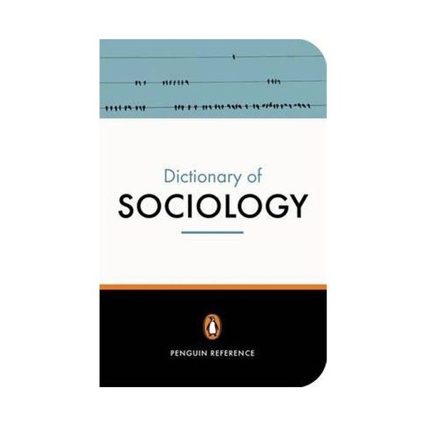 The Penguin Dictionary Of Sociology Sociology Lancaster University Gender Issues