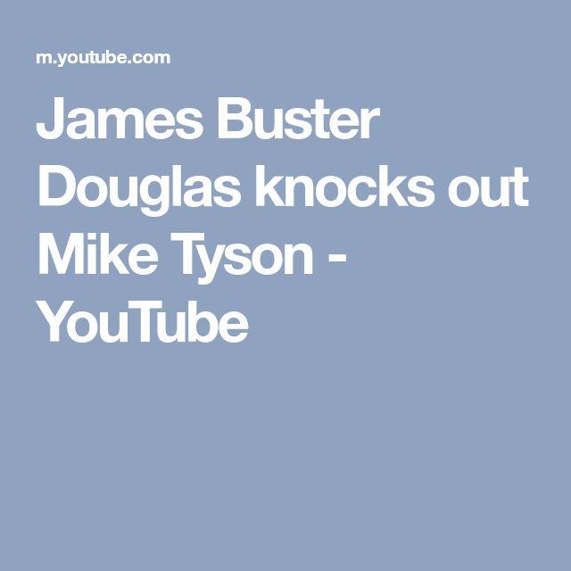 James Buster Douglas knocks out Mike Tyson - YouTube