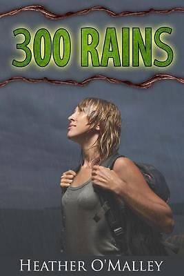 300 Rains by Heather O Malley, 9781508779551.